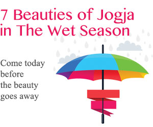 7 BEAUTIES OF JOGJA IN THE WET SEASON